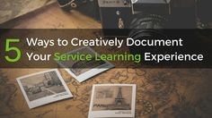 5 Ways to Creatively Document Your Service Learning Experience Service Learning, 5 Ways, Cards Against Humanity, Student, Usa, U.s. States