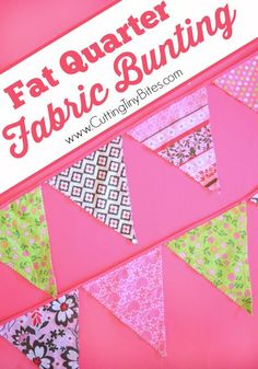 Easy fabric bunting tutorial made with fat quarters. Perfect for decorating a child's room or party. Great DIY sewing project for beginners.