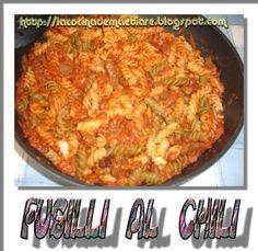 La cocina de Maetiare: Fusilli al chili