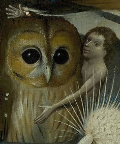 slickwhippet:    Hieronymus Bosch, man with owl, detail from The Garden of Earthly Delights (ca. 1490-1510)