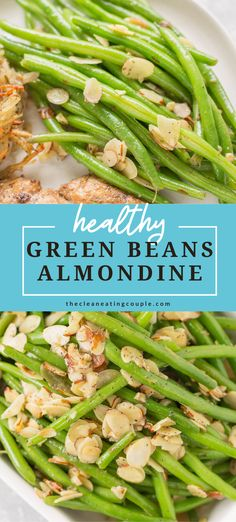Green Beans Almondine are an easy, delicious   fresh side dish, perfect for a week night side or for a crowd! These healthy green beans are gluten free, dairy free, grain free, keto, paleo and whole30 friendly. We make them with garlic, but you could also make them with bacon! These vegan green beans are best if you use fresh beans but frozen or canned will also work. #whole30 #paleo #keto Healthy Vegetable Recipes, Healthy Gluten Free Recipes, Vegetarian Recipes, Whole30 Recipes, Easy Clean Eating Recipes, Easy Whole 30 Recipes, Healthy Side Dishes, Side Dish Recipes, Green Beans Almondine