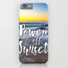 Power Off. Sunset iPhone case available at Society6.com