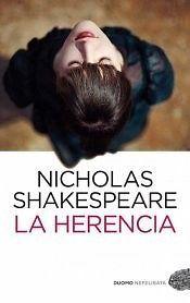 HERENCIA,LA NICHOLAS SHAKESPEARE  SIGMARLIBROS
