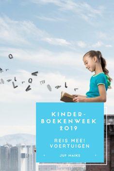 Kinderboekenweek 2019: Reis mee! voertuigen • Juf Maike - leerkracht website en blog