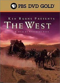 The West.  Ken Burns presents an amazing history lesson !