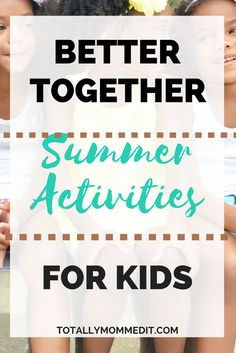 Summer activities for kids from multiple mom bloggers. Things to do with the kids during summer.