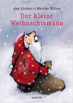 Der kleine Weihnachtsmann: Amazon.de: Anu Stohner, Henrike Wilson: Bücher
