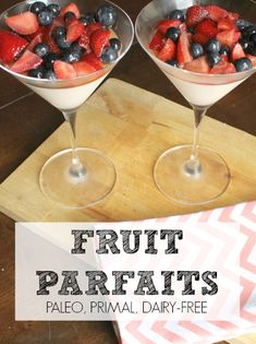 Paleo Fruit Parfaits - aka fruit with vanilla pudding. So delicious and super healthy!