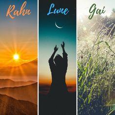 The Sun God Rahn. The Moon Goddess Lune. The Nature Goddess Gai.