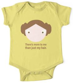 """Funny Princess Leia Star Wars onesie - """"There's more to me than just my hair"""" - perfect for your little hero princess rebel and general! Star Wars Tee Shirts, Star Wars Onesie, Star Wars Baby, Funny Princess, Princess Leia, Leia Star Wars, Cute Stars, Belly Laughs, Matching Shirts"""