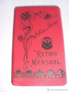RETIRO MENSUAL P FIDEL DE ALCIRA ORIHUELA 1901