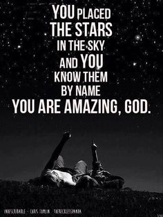 We fall to our knees as we humbly proclaim. You are amazing God