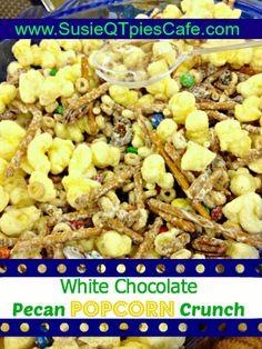 White Chocolate Pecan Popcorn Crunch Recipe! Yummy.