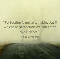 One of my favorite Vince Lombardi quotes!