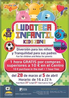 "CENTRO COMERCIAL GRAN SUR  ""Ludoteca Infantil""  Del 28 de marzo al 5 de abril de 16:00 a 22:00 hrs https://www.facebook.com/centrocomercial.gransur"