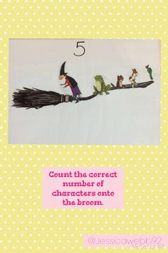 Count the correct number of characters onto the broom. Room On The Broom, Continuous Provision, Math Challenge, A Kind Of Magic, Math Numbers, Book Themes, Eyfs, Math Activities, Display Ideas