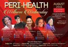 Every Wed Night in Aug!! 8:30pm! Live on Periscope! Don't Miss it!! Peri-Wellness Wednesdays!!! 5 YES!! Five Mind, Body & Soul Experts!   💥Emotional Breakthroughs 💥 Emotional Empowerment 💥  Follow Us on Periscope Now!!  #periscope #wellness #mentalhealth