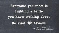 "Be Kind. Always."""
