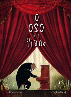 Booktopia has The Bear and the Piano by David Litchfield. Buy a discounted Hardcover of The Bear and the Piano online from Australia's leading online bookstore. Jouer Du Piano, E Piano, Book Categories, Get Excited, Children's Book Illustration, Illustrations, Read Aloud, Album, Book Review