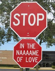 Funny signs - Stop in the Name of Love