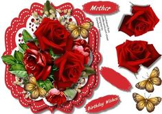 Beautiful Red Ross for love,  by Ceredwyn Macrae A lovely card with Beautiful red roses for love to make and give to anyone has two greeting tags and a blank one ,