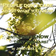 """Newly designed graphic: """"People don't care about what you know until they know you care."""" John Maxwell. http://www.AVSoffice.com/ cares about your business success."""