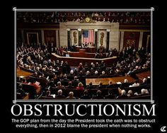 Overturn.., undermining the process of  government - OBSTRUCT!!
