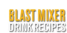 BLAST! Premium Energy Mixer Healthy smoothies