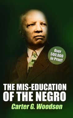 The Mis-Education of the Negro is one of the most important books on education ever written. Carter G. Woodson shows us the weakness of Euro-centric based curriculums that fail to include African American history and culture.