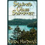 Stained Glass Summer (Kindle Edition)By Mindy Hardwick