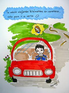 Tu novio viajando kilómetros en carretera, solo para ir a verte.
