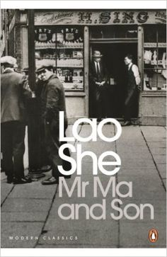 Mr Ma and Son (Penguin Modern Classics): Amazon.co.uk: Lao She, Julia Lovell, William Dolby: 9780143208112: Books