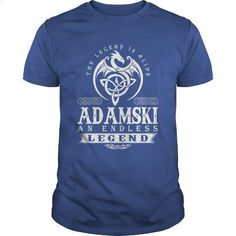 The Legend Is Alive ADAMSKI An Endless Legend - #10 shirts. The Legend Is Alive ADAMSKI An Endless Legend, fashion hoodies,hoodie website. BUY IT => https://www.sunfrog.com/Names/The-Legend-Is-Alive-ADAMSKI-An-Endless-Legend-Royal-Blue-Guys.html?id=67911