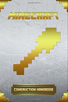 Construction Handbook for Minecraft: Ultimate Collector's Edition. (Minecraft Construction Handbook) by Minecraft Books