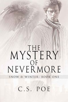The Mystery of Nevermore (Snow & Winter Book 1) - Kindle edition by C.S. Poe. Literature & Fiction Kindle eBooks @ Amazon.com.
