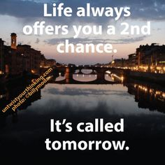 ...and there are lots of tomorrows.
