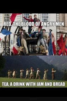 Red: The blood of angry men! Tea: A drink with jam and bread!.... heh... hahah.... hahahahahahahaha