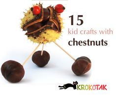 15 kid crafts with chestnuts