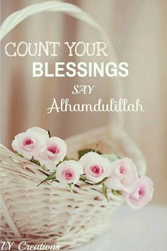 count your blessings and say alhamdulillah quote. Faith Quotes, Words Quotes, It Will Be Ok Quotes, Niece Quotes, Alhamdulillah For Everything, Allah Quotes, Hindi Quotes, Islamic Quotes Wallpaper, Beautiful Islamic Quotes