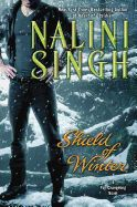 Shield of Winter by Nalini Singh. Assassin. Soldier. Arrow. That is who Vasic is, who he will always be. His soul drenched in blood, his conscience heavy with the weight of all he's done, he exists in the shadows, far from the hope his people can almost touch--if only they do not first drown in the murderous insanity of a lethal contagion. To stop the wave of death, Vasic must complete the simplest and most difficult mission of his life.