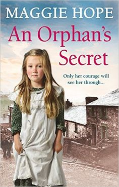 An Orphan's Secret: Amazon.co.uk: Maggie Hope: 9780091956226: Books
