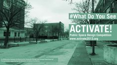 ACTIVATE! Public Space Design Competition