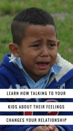 Learn How Talking to Your Kids About Their Feelings Changes Your Relationship - Kreative in Life