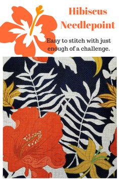 Stitch a contemporary handpainted hibiscus needlepoint with striking colors. Frame it or make into a pillow.