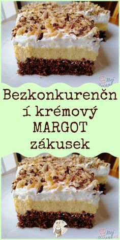 Sweet Desserts, Sweet Recipes, Cake Recipes, Slovak Recipes, Pinterest Recipes, Desert Recipes, Food Inspiration, Nom Nom, Sweet Tooth