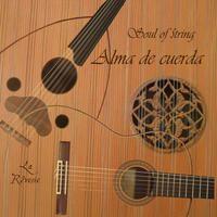 Alma de Cuerda (Soul of String) : La Reverie