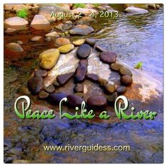 Peace Like A River 2013 at Stanislaus River with Donna DeLory. Yoga, esctatic dance, kirtan, organic food, conscious dance, rafting, swimming, yummy organic food. http://riverguidess.com/aug-2-stanislaus/