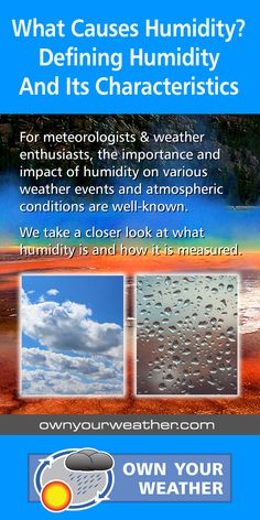 For meteorologists & weather enthusiasts, the importance and impact of humidity on various weather events and atmospheric conditions are well-known. We take a closer look at what humidity is and how it is measured. #weather #meteorology #climate #ownyourweather #humidity #meteorology