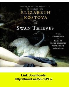 The Swan Thieves By Elizabeth Kostova(A)/Treat Williams(N) [Audiobook] Sound Library, Powerful Art, National Gallery Of Art, Compact Disc, Young Love, Great Books, Audio Books, Swan, Fiction