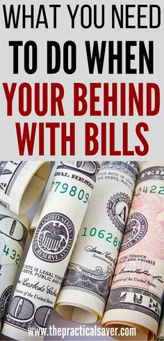 Tips to help you when you are behind on your bills | The Practical Saver
